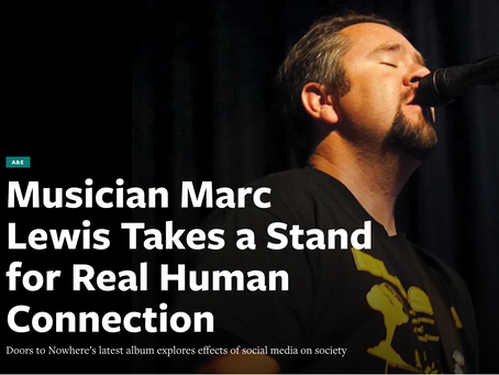 Musician Marc Lewis Takes a Stand for Real Human Connection