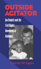 Diocesan Book Study | Outside Agitator: Jon Daniels and the Civil Rights Movement in Alabama