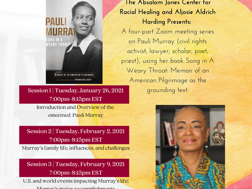 Pauli Murray's Song in A Weary Throat-A Four Part Virtual Series with  Ms. Aljosie Aldrich Harding