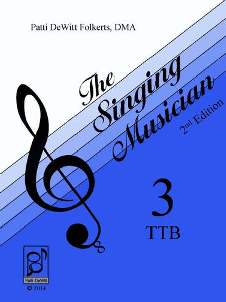 The Singing Musician - Level 3: The Skillful Singer TTB Student Edition