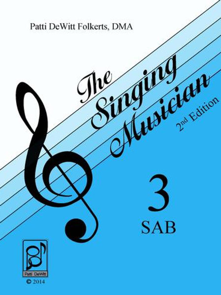 The Singing Musician - Level 3: The Skillful Singer SAB Student Edition