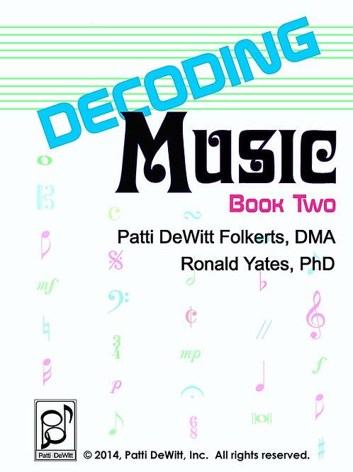 Decoding Music, Book II, Applied Music Theory