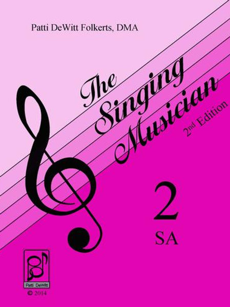 The Singing Musician - Level 2: Growing Artistry SA (Treble) Teachers Edition