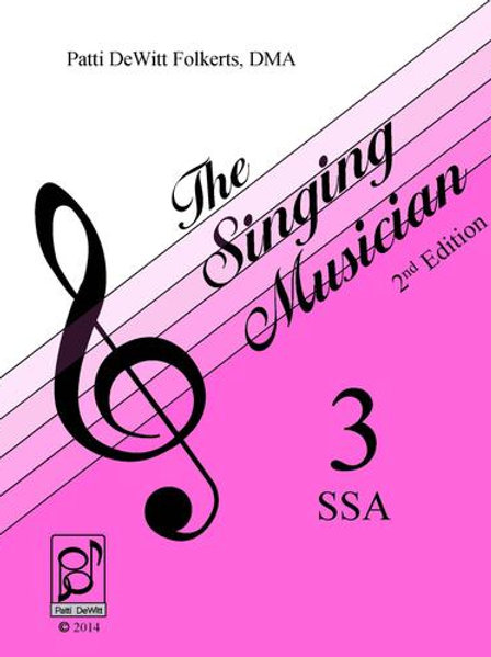 The Singing Musician - Level 3: The Skillful Singer SSA Student Edition
