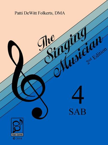 The Singing Musician - Level 4: The Choral Virtuoso SAB Student Edition