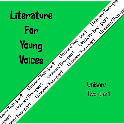 Literature for Young Voices Unison/Two-part - Downloadable