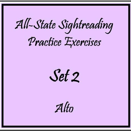All-State Sightreading Practice Exercises Set 2 Alto