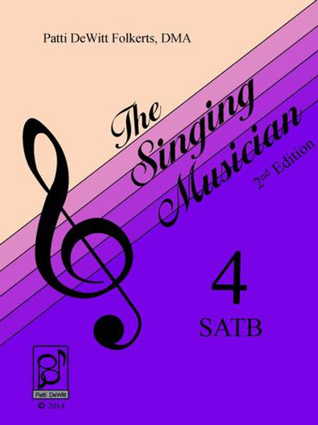 The Singing Musician - Level 4: The Choral Virtuoso SATB Student Edition