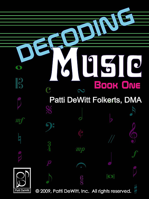 Decoding Music, 2nd Edition Book I, Applied Music Theory