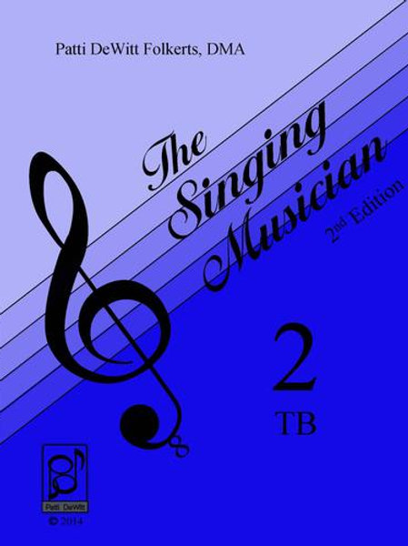 The Singing Musician - Level 2: Growing Artistry Tenor-Bass Student Edition