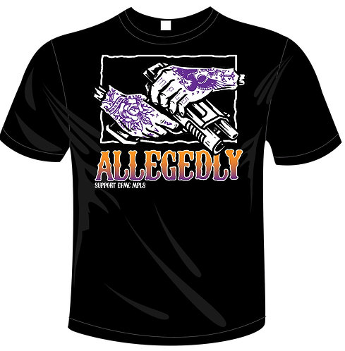 Allegedly Shirt