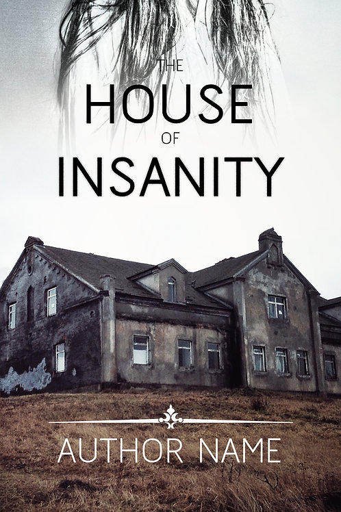 The House of Insanity