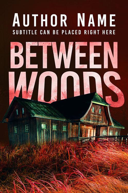 Between Woods