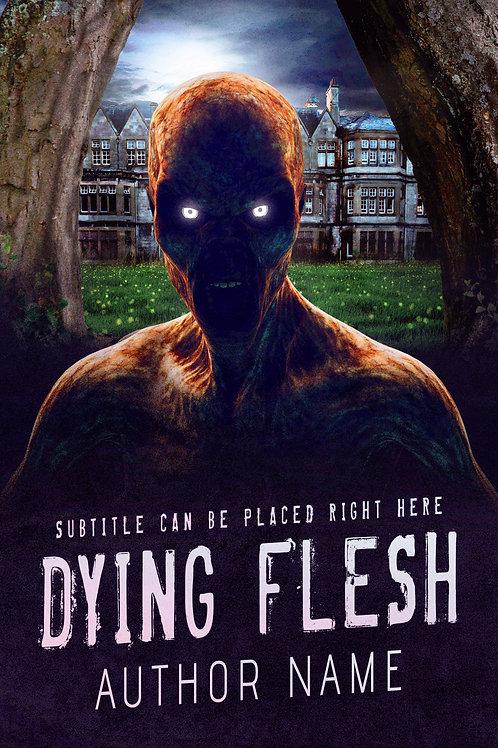 Dying Flesh