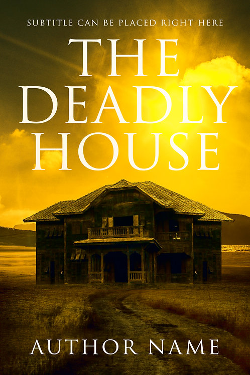 The Deadly House