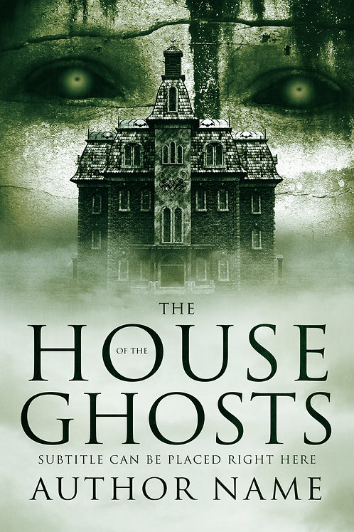 The House of the Ghosts
