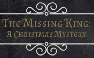 The Case of the Missing King: A Christmas Mystery