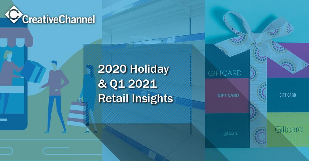 Q1 2021 Retail Insights