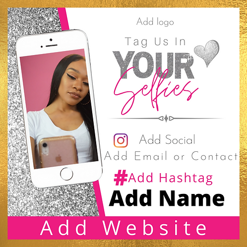 Pink, White, Silver Glitter Tag Us in Your Selfies E-Flyer