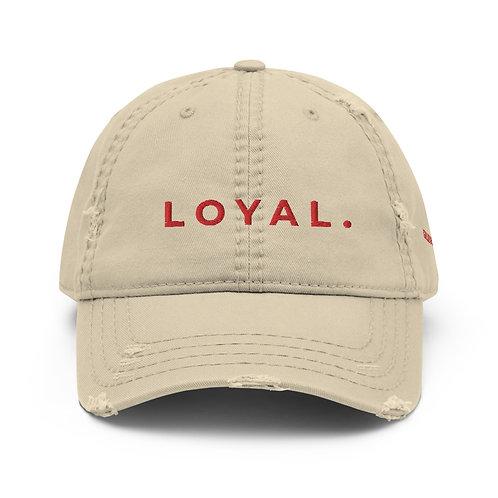 LOYAL Distressed Dad Hat