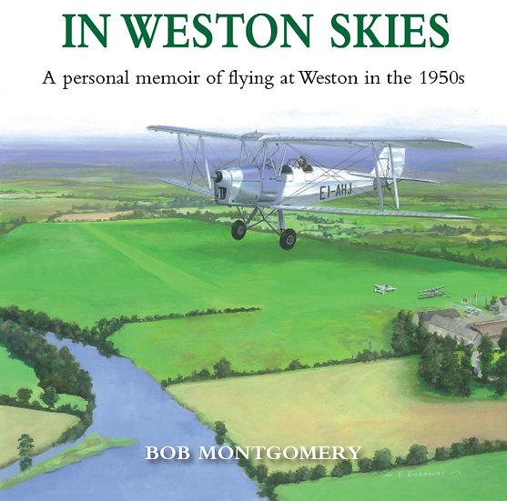 IN WESTON SKIES - A personal memoir of flying at Weston in the 1950s