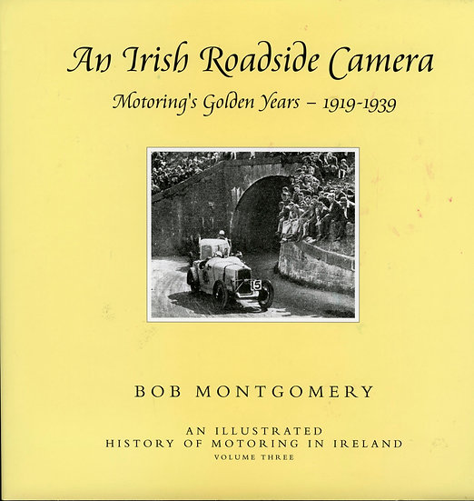 AN IRISH ROADSIDE CAMERA 1919-1939