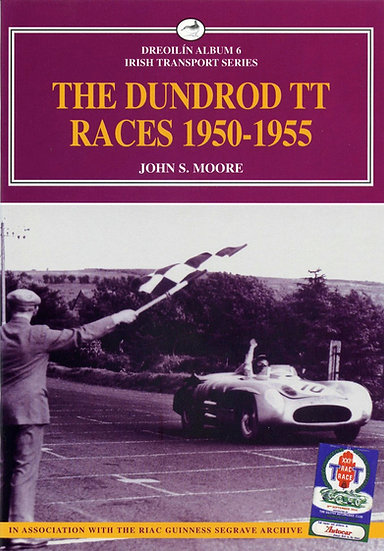 THE DUNDROD TT RACES 1950-1955