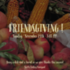 FRIENDSGIVING FLYER.PNG