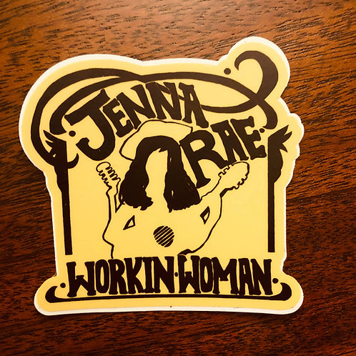 """Workin' Woman""Sticker"