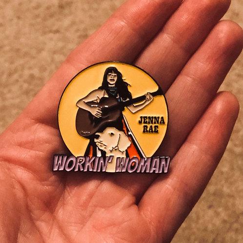 """""""Workin' Woman"""" Enamel Pin 1.5"""""""