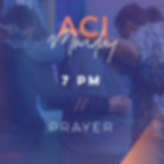 ACI Monday Night Prayer, 7 pm