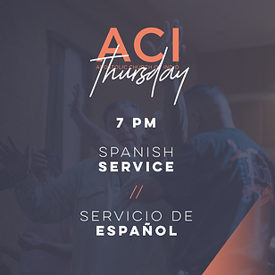ACI Thursday, Spanish Service 7 pm