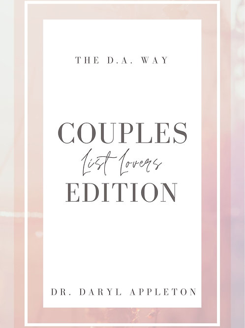 THE D.A. WAY | Couples Edition Lists