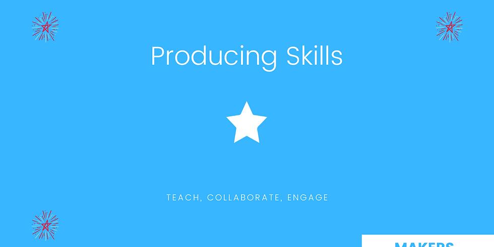 Producing Skills