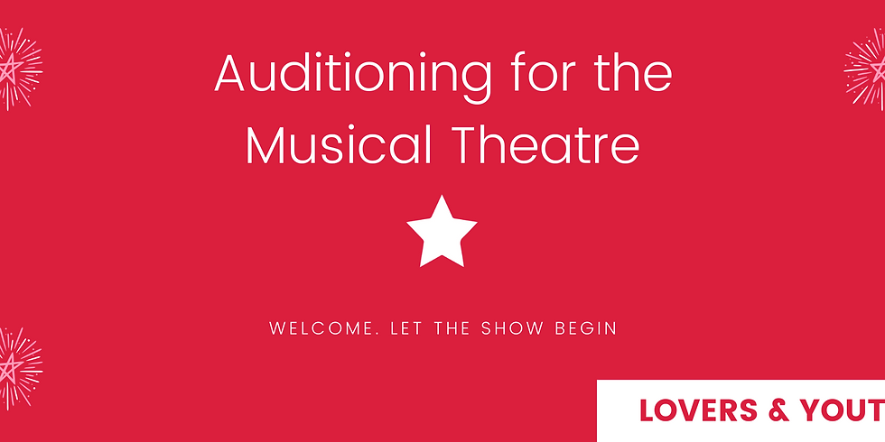 Auditioning for Musical Theatre