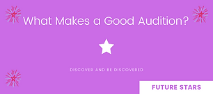 TN Website_What Makes a Good Audition?_F