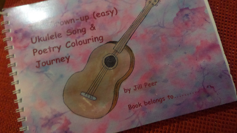 Jills Ukulele Book of songs, poems, and Colouring book. with CD