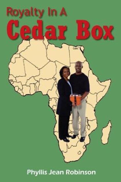 Royalty In a Cedar Box