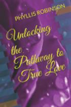 Unlocking the Path to True  Love