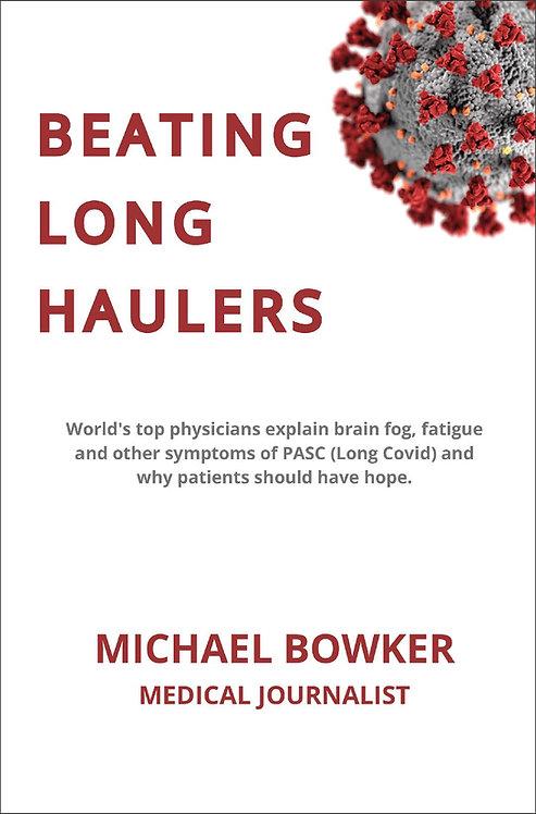 Beating Long Haulers