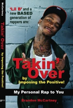 Takin' Over: Imposin' the Positive