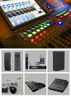 InterMax Productions Limited, Professional Audio Management & Control 2.	Loudspeaker 3.	Line Array System 4.	Stage Monitor 5.	Personal Monitor 6.	Professional Mixing Console 7.	Amplifier 8.	Wireless Microphone System 9.	Professional Band Equipment 10.	Professional DJ Equipment