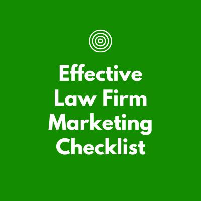 Effective law firm marketing checklist