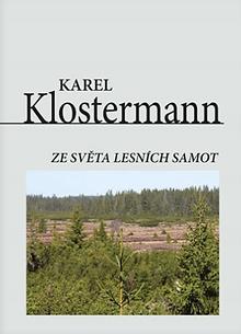 Ze světa lesních samot / Aus der Welt der Waldeinsamkeiten
