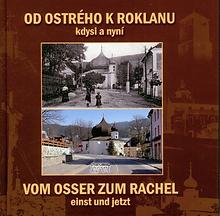 Od Ostrého k Roklanu - Vom Osser zum Rachel