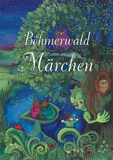 Böhmerwald Märchen