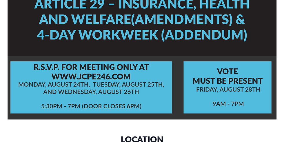 Special Meeting -  Amendment to Article 29 and 4-Day Workweek Addendum
