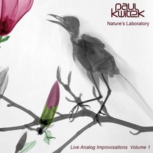 Paul Kwitek - Nature's laboratory Volume 1