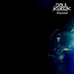 Paul Kwitek - Abyssal Release date