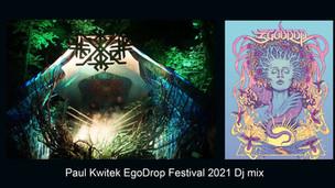 Paul Kwitek 2021 Dj Set ( Live from EgoDrop Festival)